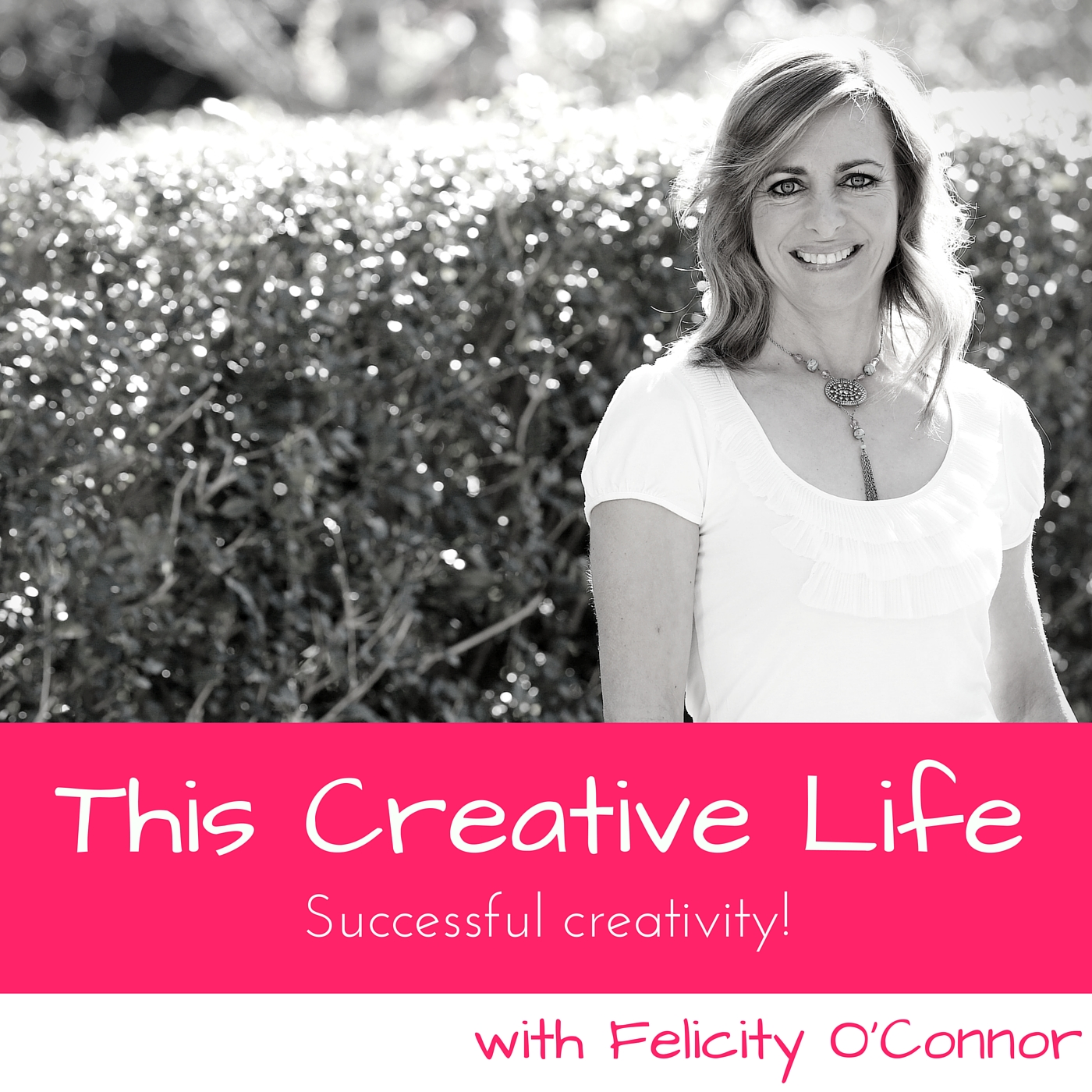 04: Rediscovering Your Creative Self